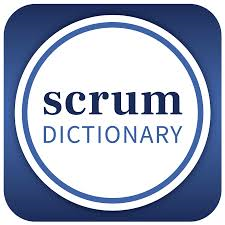 Scrum Dictionary